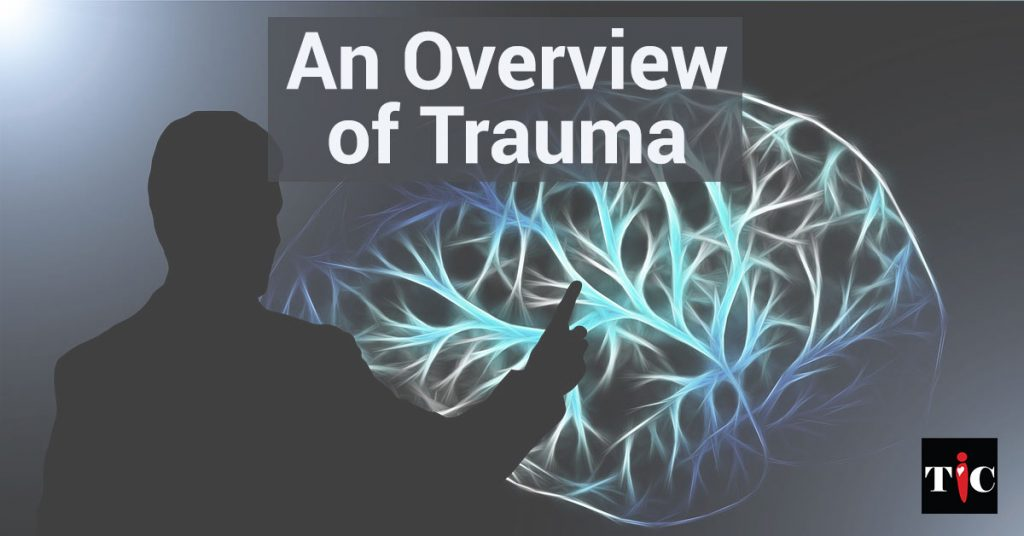 An Overview of Trauma
